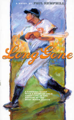 Long Gone: A Novel by Paul Hemphill