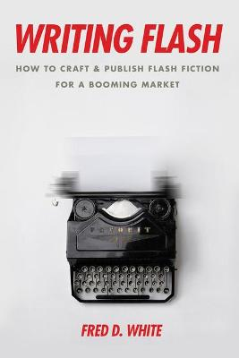 Writing Flash by Fred White
