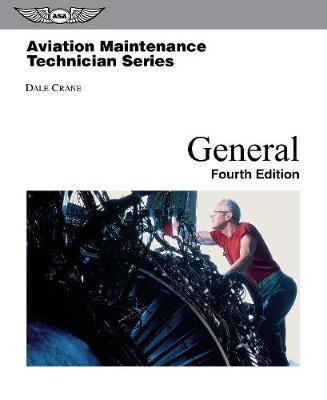 Aviation Maintenance Technician - General by Dale Crane