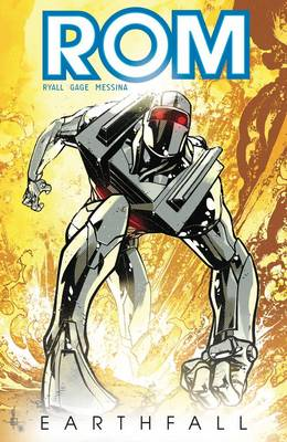 Rom, Vol. 1 Earthfall by Chris Ryall
