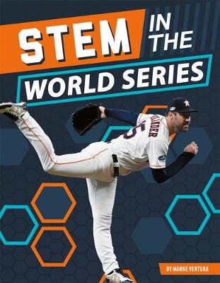 STEM in the World Series by Marne Ventura