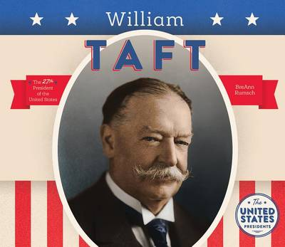 William Taft by Breann Rumsch