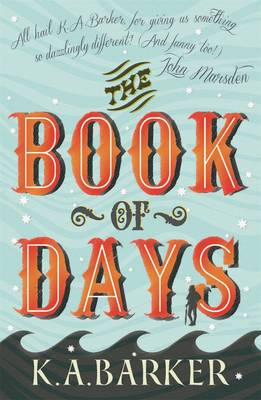 The Book of Days by K. A. Barker