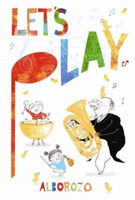 Let's Play by Gabriel Alborozo