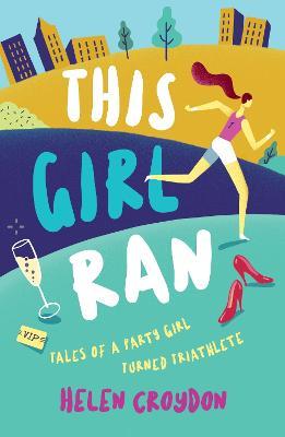 This Girl Ran by Helen Croydon