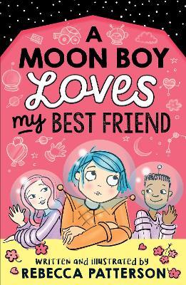 A Moon Boy Loves My Best Friend book
