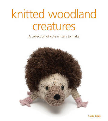 Knitted woodland creatures by Susie Johns