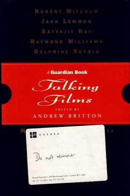 "Talking Films: Best of the ""Guardian"" Film Lectures by Andrew Britton"
