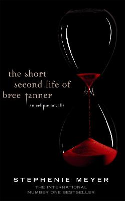 Short Second Life Of Bree Tanner by Stephenie Meyer