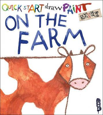 Quick Start: Farm Animals by Isobel Lundie