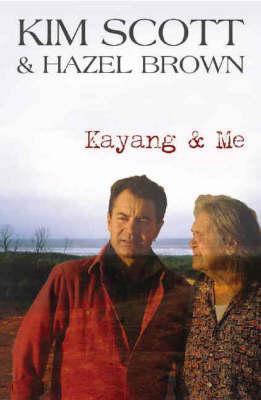 Kayang and Me by Kim Scott