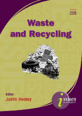 Waste and Recycling by Justin Healey