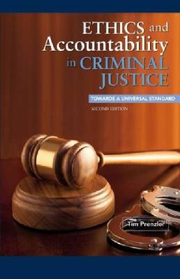 Ethics and Accountability in Criminal Justice book