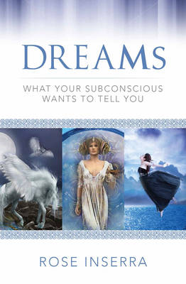 Dreams by Rose Inserra