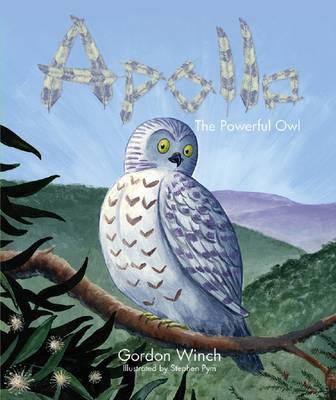 Apollo, the Powerful Owl by Gordon Winch