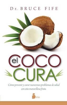 El Coco Cura by Bruce Fife
