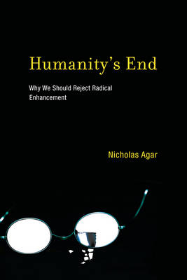 Humanity's End by Nicholas Agar
