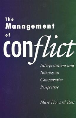 Management of Conflict by Marc Howard Ross