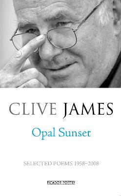 Opal Sunset by Clive James