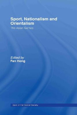 Sport, Nationalism and Orientalism book