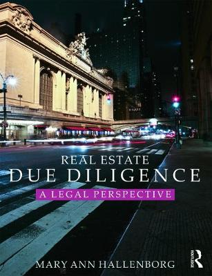 Real Estate Due Diligence by Mary Ann Hallenborg