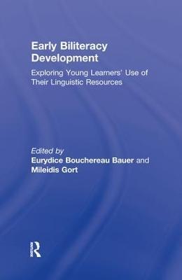 Early Biliteracy Development by Eurydice B. Bauer
