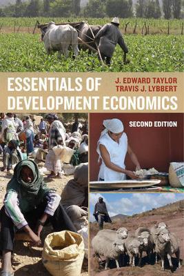 Essentials of Development Economics by J. Edward Taylor