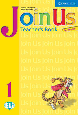Join Us for English 1 Teacher's Book Join Us for English 1 Teacher's Book 1 by Gunter Gerngross