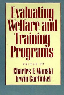 Evaluating Welfare and Training Programs book