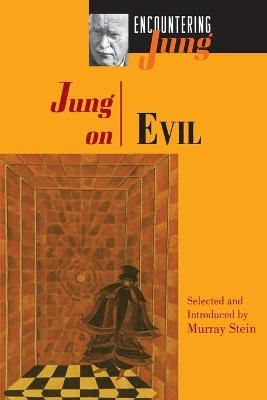 Jung on Evil by C. G. Jung