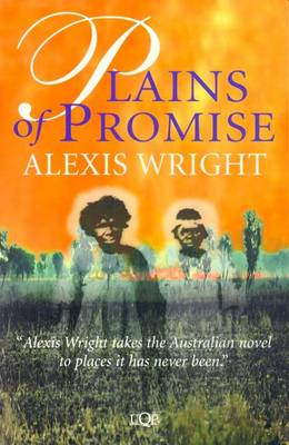 Plains of Promise by Alexis Wright