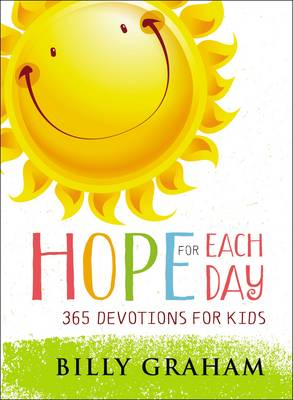Hope for Each Day by Billy Graham