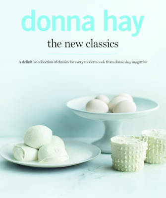 New Classics by Donna Hay