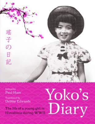 Yoko's Diary by Paul Ham