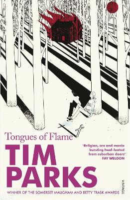 Tongues Of Flame by Tim Parks