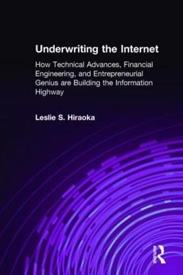 Underwriting the Internet by Leslie S. Hiraoka