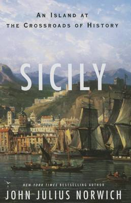 Sicily by John Julius Norwich
