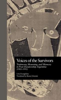 Voices of the Survivors by Liria Evangelista