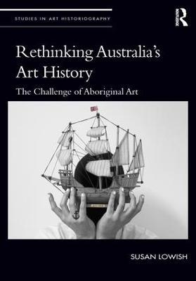 Rethinking Australia's Art History book