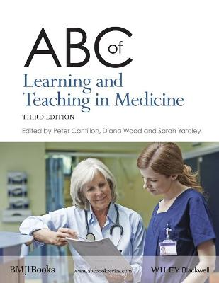 ABC of Learning and Teaching in Medicine book