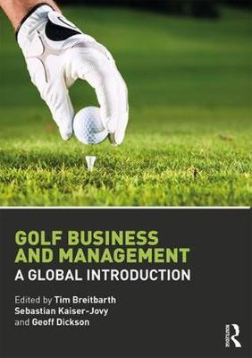 Golf Business and Management by Tim Breitbarth