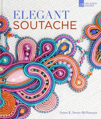Elegant Soutache by Amee K. Sweet-McNamara