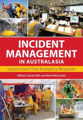 Incident Management in Australasia by Kent MacCarter
