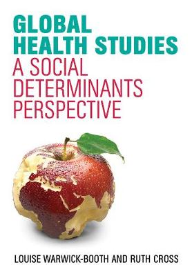 Global Health Studies by Louise Warwick-Booth