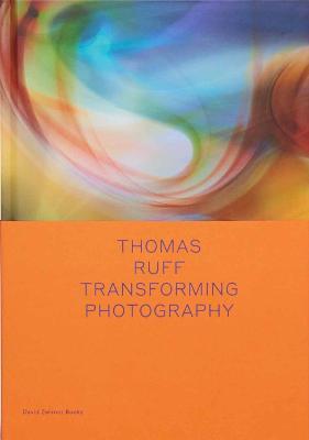 Thomas Ruff: Transforming Photography by Okwui Enwezor
