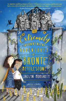 Extremely Inconvenient Adventures of Bronte Mettlestone by Kelly Canby