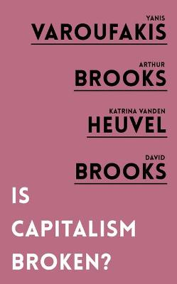 Is Capitalism Broken? book