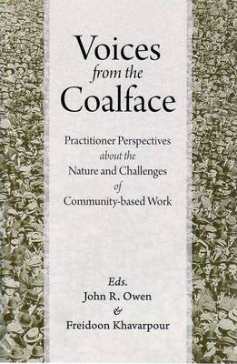 Voices from the Coalface by John R. Owen