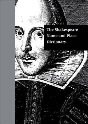 Shakespeare Name and Place Dictionary book
