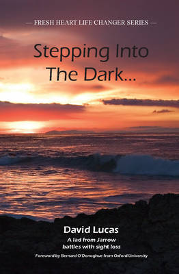 Stepping into the Dark by David Lucas